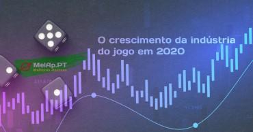 O crescimento da indústria do jogo em 2020