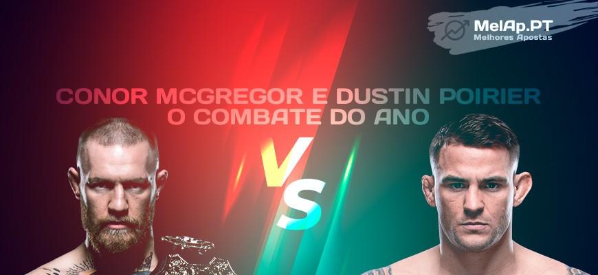 Conor McGregor e Dustin Poirier – O combate do ano
