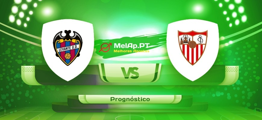 Levante vs Sevilha – 21/04-20:00