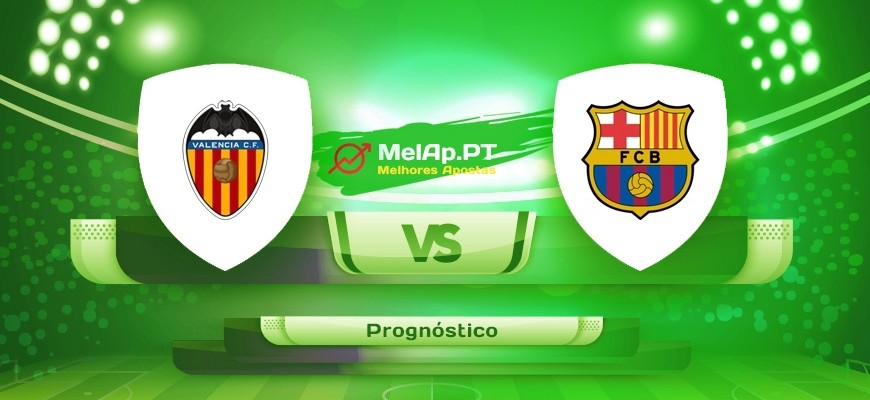 Valência vs Barcelona – 02/05-22:00