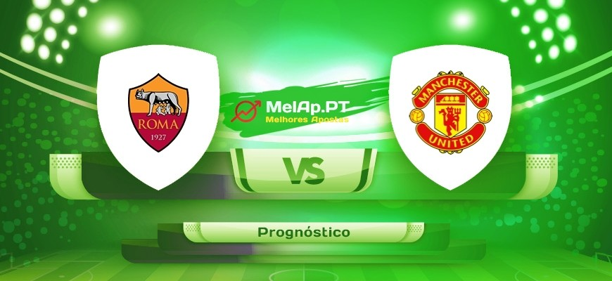AS Roma vs Manchester United – 06/05-22:00