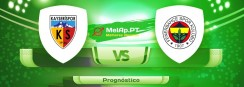 Kayserispor vs Fenerbahce SK – 15-05-2021 17:30 UTC-0
